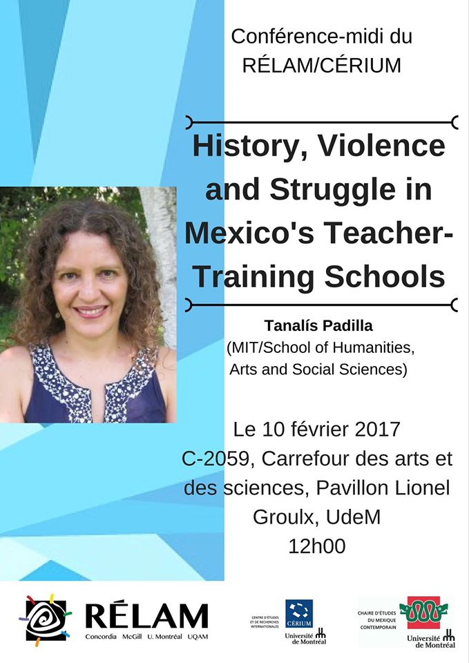 Conférence-midi RÉLAM/CÉRIUM: History, Violence and Struggle in Mexico's Teacher Training Schools